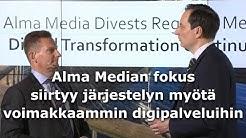 Alma Median fokus siirtyy järjestelyn myötä voimakkaammin digitaalisille alueille