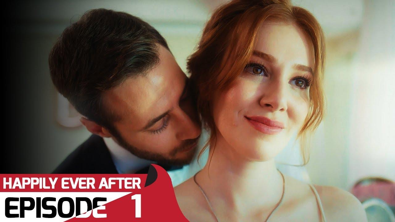 Download Happily Ever After - Episode 1 (English Subtitles)   Iyi Günde Kötü Günde