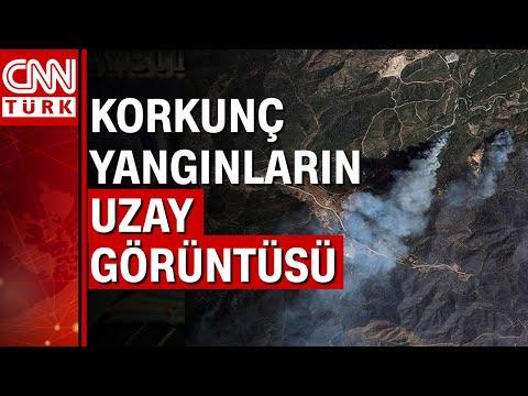 İşte Manavgat ve Marmaris orman yangınlarının uzaydan görüntüsü