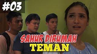 SAHUR DI RUMAH TEMAN FILM PENDEK NGAPAK