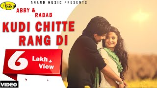 "Kudi Chitte Rang Di Abby Feat Rabab '' Brand New Song Chitta "" [ Official Video ] 2013 - Anand Music"