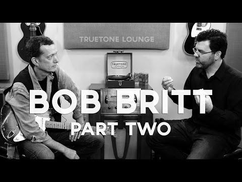 Bob Britt   Truetone Lounge   Part 2