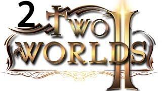 Two Worlds 2 прохождение два мира 2 #2