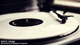 Michi Lange - Brothers & Sisters (Original)
