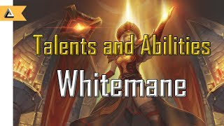 Whitemane all talents and abilities (with meta thoughts and opinions)