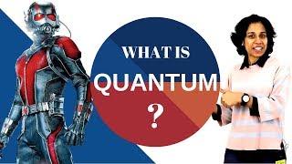 Science Talk: What is Quantum??