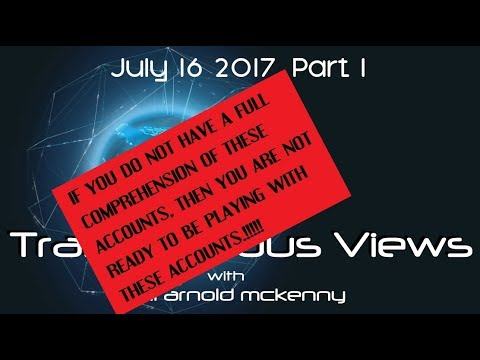 Transpicuous Views July 16 2017 Part 1.... if you don't know....