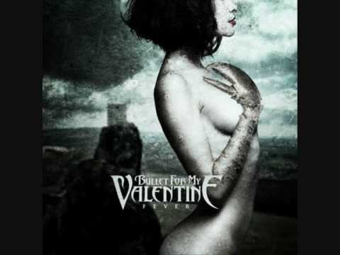 Bullet for my valentine - Fever (full music)