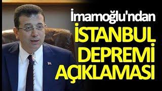 İBB Başkanı Ekrem İmamoğlu'ndan İstanbul depremi açıklaması