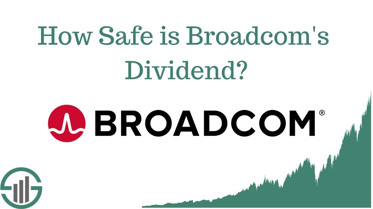 How Safe is Broadcom's Dividend? Dividend Semiconductor Stock Analyzed