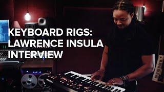 Keyboard Rigs: Lawrence Insula (Rita Ora)