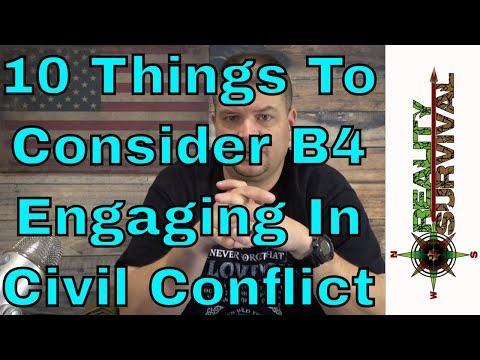 10 Things To Consider Before Participating In Civil Conflict