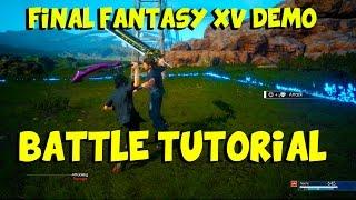 Video Battle Tutorial: Final Fantasy XV Episode Duscae Gameplay PS4 1080p 60 FPS download MP3, 3GP, MP4, WEBM, AVI, FLV September 2018