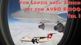 Von Leipzig nach Zürich - Mit dem Avro RJ100 I Teil 1