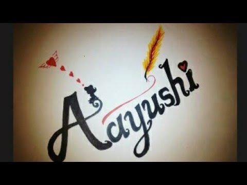 Aayushi Name Whatsapp Status 2018 Ayushi Name Art Status New