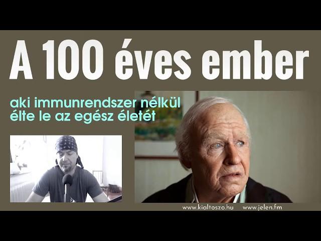 A 100 éves ember, aki immunrendszer nélkül élte le az egész életét