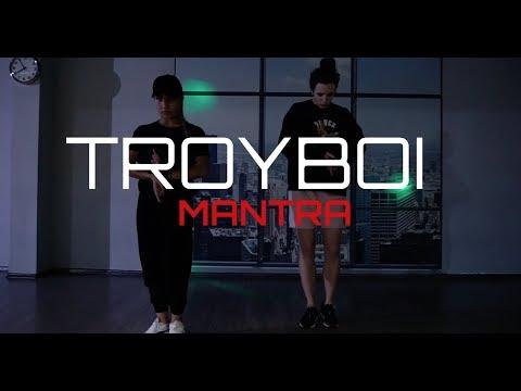 TroyBoi - Mantra | Choreography by Uferson_She
