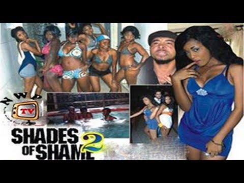 SHADES OF SHAME 2  -   Nigeria Nollywood movie