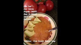 Frugal Cooking Recipe: Garden Fresh Tomato Soup