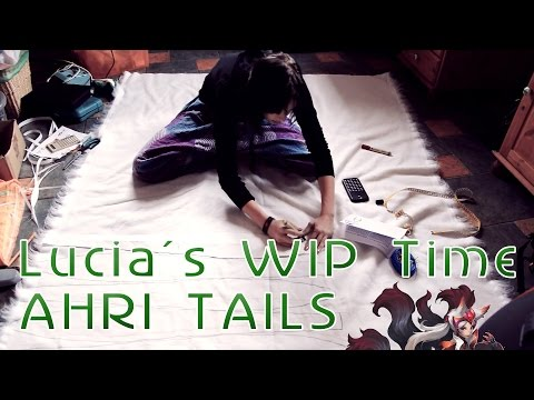 Lucia´s WIP Time || Ahri Tails