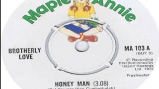 Brotherly Love Honey Man 1972