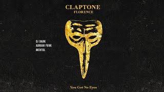 Claptone, Florence - You Got No Eyes (Dj Dark, Adrian Funk & Mentol's Touch)