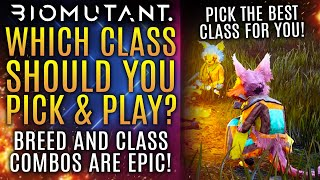 Biomutant - Which Cląss and Breed Should You Pick and Play? Best Class and Breed Combos!