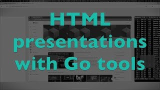 How to create HTML presentation with Go's present tool