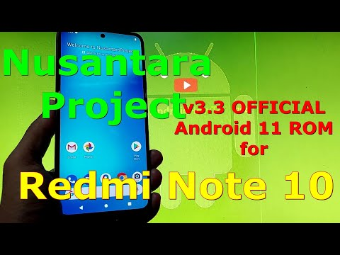 Nusantara Project v3.3 OFFICIAL for Redmi Note 10 ( Mojito / Sunny ) Android 11