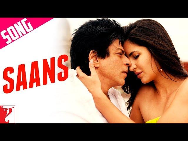 Saans Song   Jab Tak Hai Jaan   Shah Rukh Khan   Katrina Kaif   Shreya Ghoshal   Mohit Chauhan