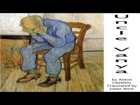 uncle-vanya- -anton-chekhov- -comedy,-tragedy- -audio-book- -english