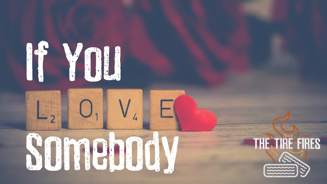 If You Love Somebody lyric video