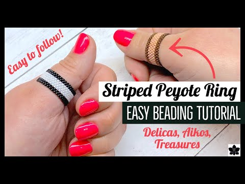 Modern Striped Delica Beaded Even Count Peyote Striped Ring Tutorial