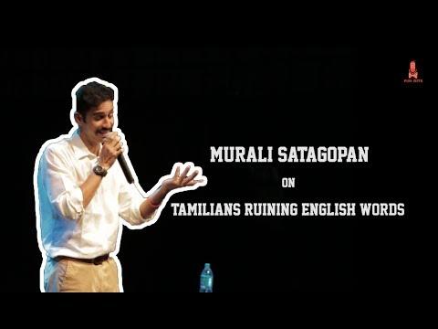 Murali Satagopan on Tamilians ruining the English language