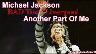 Michael Jackson - Another Part Of Me Live BAD Tour Liverpool 1988 HDA