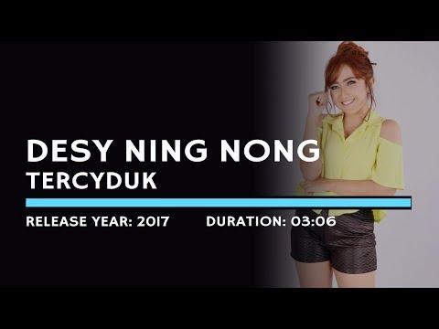 Desy Ning Nong - Tercyduk (Lyric)