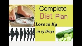 10 Kg Weight Loss in 15 Days  Fat burn diet, 100% Works SABA SKINCARE