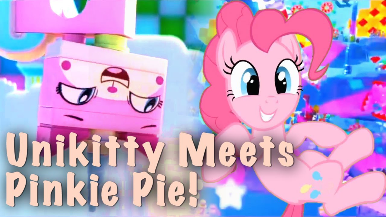 Unikitty Meets Pinkie Pie Ii Lego Movie And Mlp Youtube