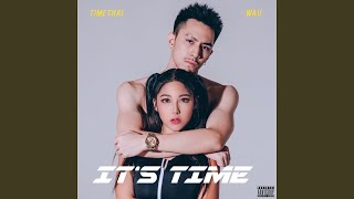 It's Time (feat. Waii)