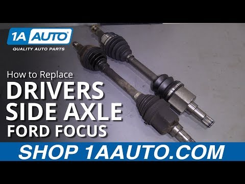 How to Replace Drivers Side Axle 00-11 Ford Focus