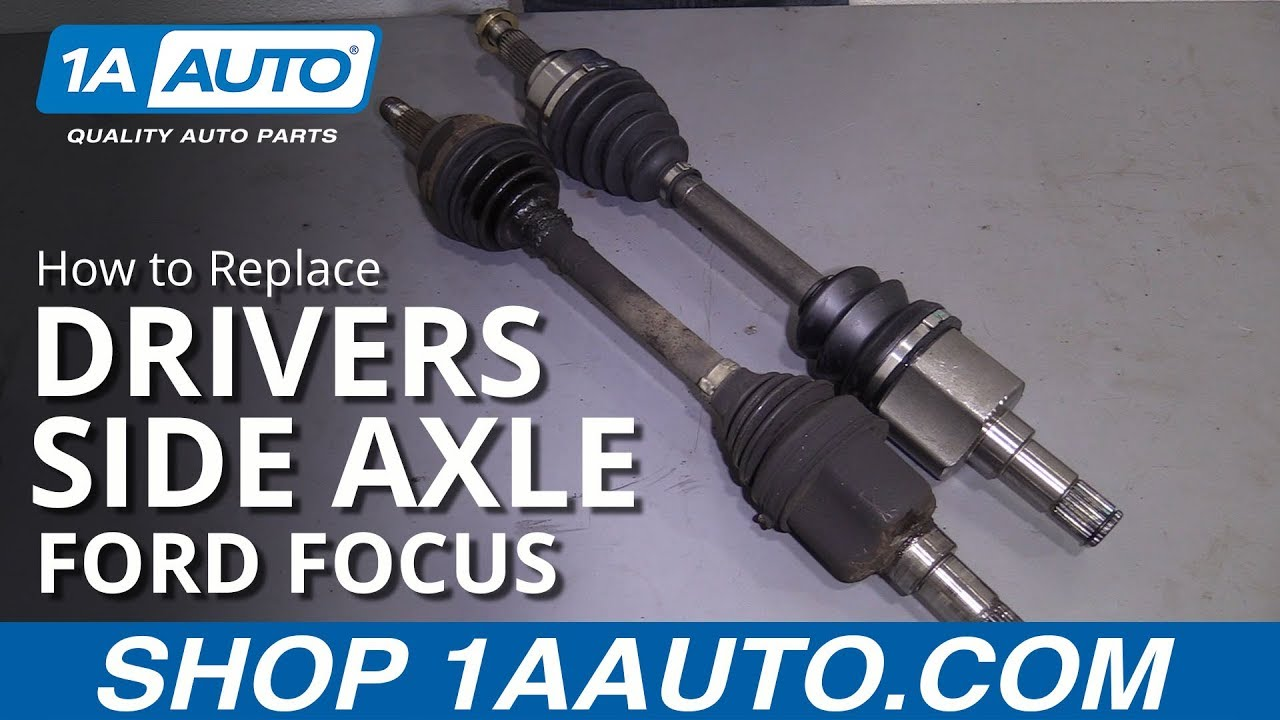 How To Replace Drivers Side Axle 00 11 Ford Focus Youtube