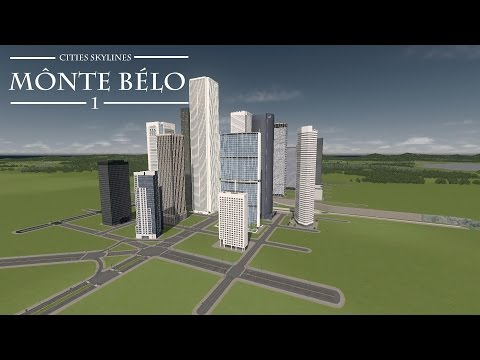 Cities Skylines: Mônte Bélo   Ep. 1   Downtown Area