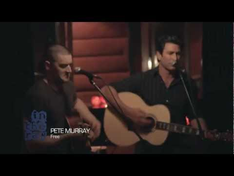PETE MURRAY 'Free' - In The Raw (acoustic) BPM Exclusive