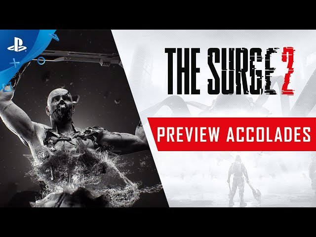 The Surge 2 - Preview Accolades Trailer | PS4