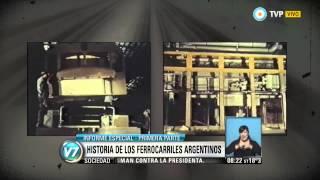 Visión 7 - Informe especial: Historia de los ferrocarriles argentinos (1 de 2)