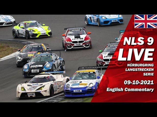 LIVE: Nürburgring NLS 9 RACE - SEASON FINAL | 🇬🇧 DMV Münsterlandpokal - Langstrecken Serie 2021