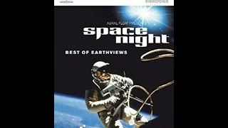 Space Night - Best of Earthviews [HD]