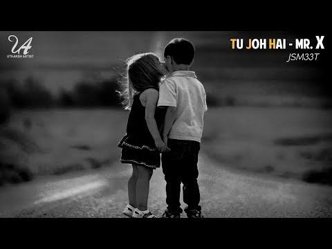 Tu Jo Hai | Mr.X | Future Bass Remix | JSM33T