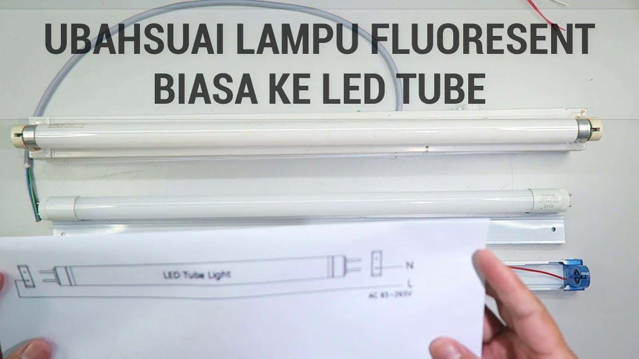 Jimat 50 Bil Ubahsuai Lampu Pendaflour Lama Ke Led Cara Betul Wiring Mudah Didiktv
