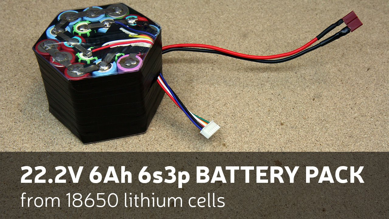 Lithium Battery Pack >> DIY: 22.2V 6Ah 6s3p Battery Pack From 18650 Lithium Cells - YouTube